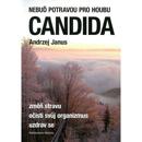Nebuď potravou pro houbu Candida – Příznaky doprovázející léčbu houbové infekce